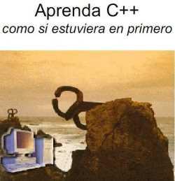 Manual Cpp: Aprenda C++ como si estuviera en Primero  Descargas Manuales
