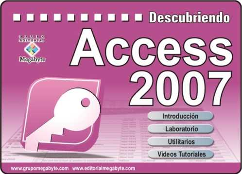 Tutorial Access 2007 en video Descargas Manuales